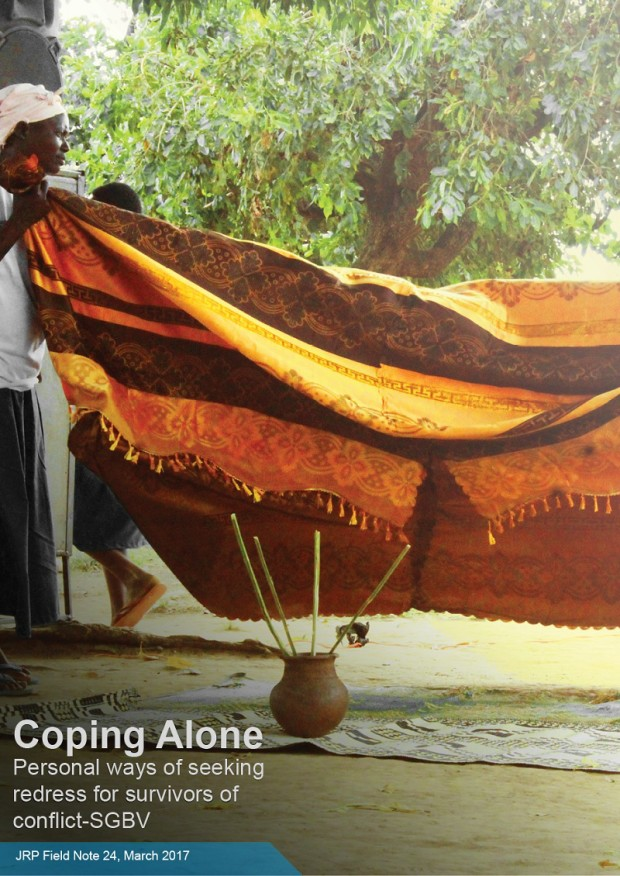 Coping Alone Personal ways of seeking redress for survivors of conflict-SGBV, JRP Field Note 24